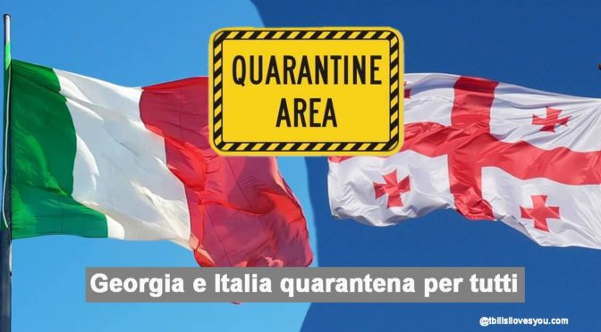 Georgia e Italia quarantena per tutti