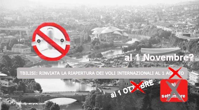 Tbilisi ulteriore proroga apertura voli regolari al 1 NOVEMBRE