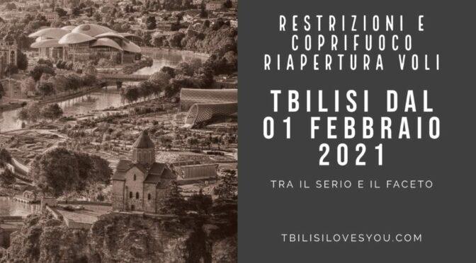 Inizia il 2021 restrizioni e aggiornamenti sulla situazione a Tbilisi